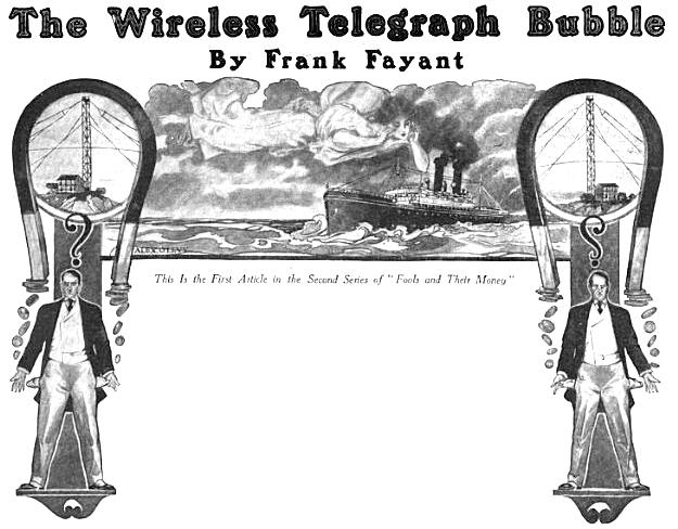 The Wireless Telegraph Bubble, By Frank Fayant, First Article, including image of magnet removing coins from pockets