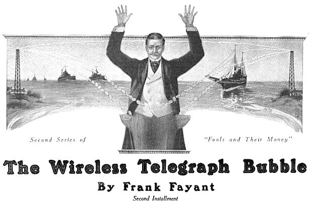 The Wireless Telegraph Bubble, By Frank Fayant, Second Installment, this time image is of radio signals removing coins